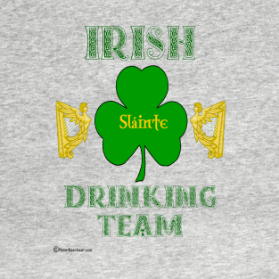 77b67a350 Irish Drinking Team T-Shirts | TeePublic