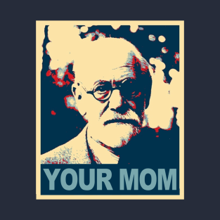 Your Mom t-shirts