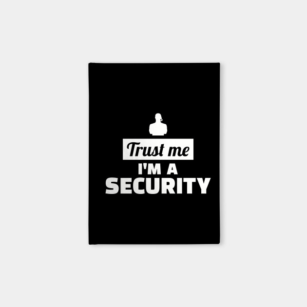 Trust me I'm a Security