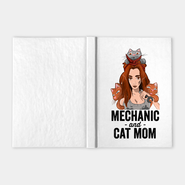 Mechanic and Cat Mom   Funny Cat Lover and Mechanic Girl