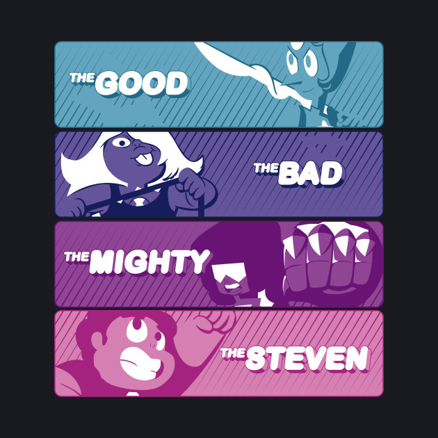 The Good, The Bad, The Mighty and The Steven