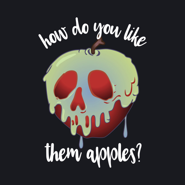 How do you like them...Poison Apples?