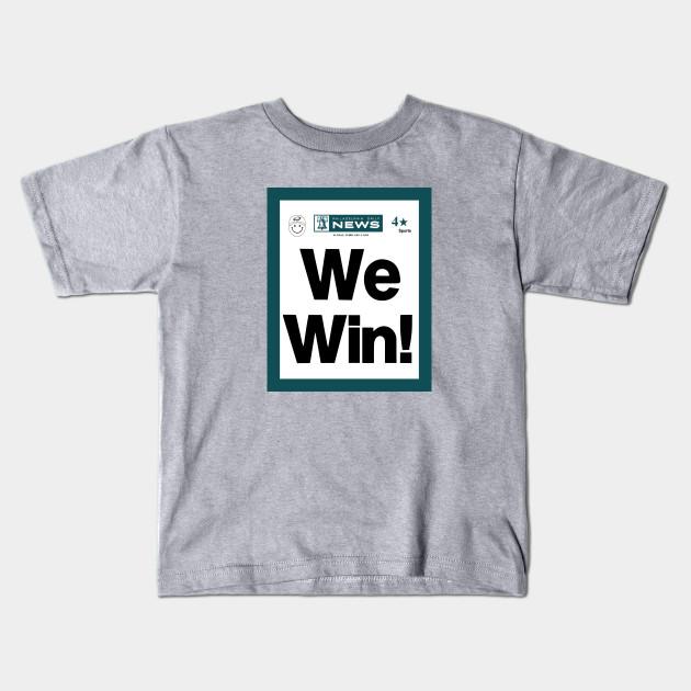 22cccbdf Philadelphia Eagles - We Win!