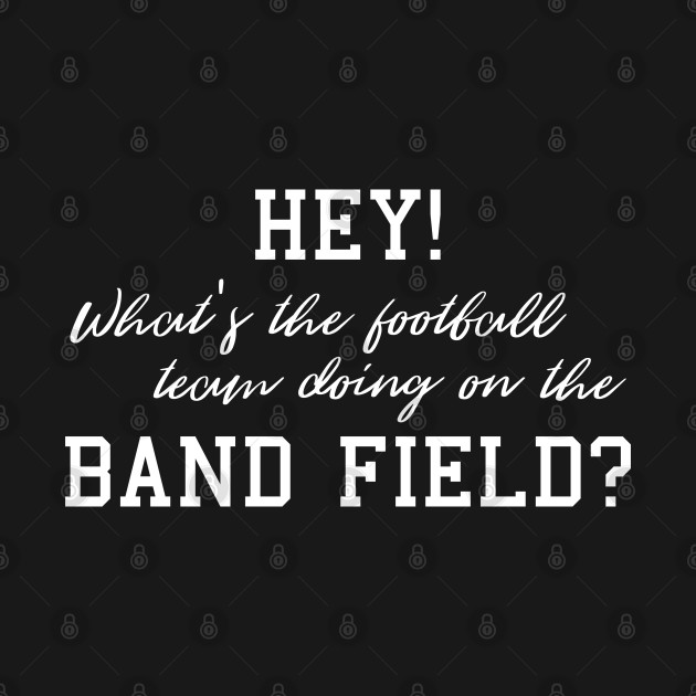 What's the football team doing on the band field?