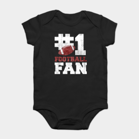 e371be89d Football Fan Onesies | TeePublic