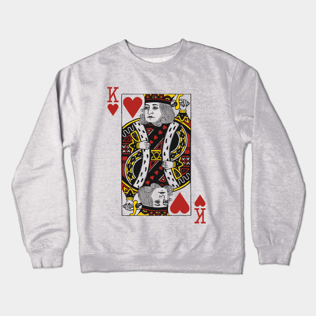 Suicide King King Of Hearts Crewneck Sweatshirt Teepublic