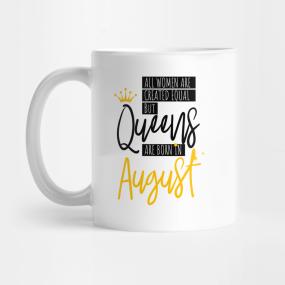 Birthday August Quotes Mugs   TeePublic