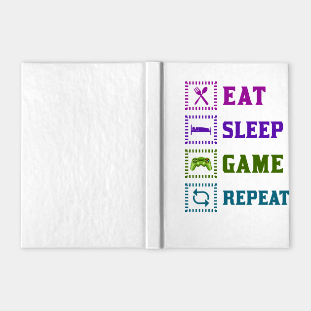 Eat Sleep Game Funny Gaming
