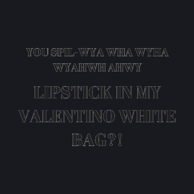 fb04b1b6be LIPSTICK IN MY VALENTINO WHITE BAG - Vine - T-Shirt