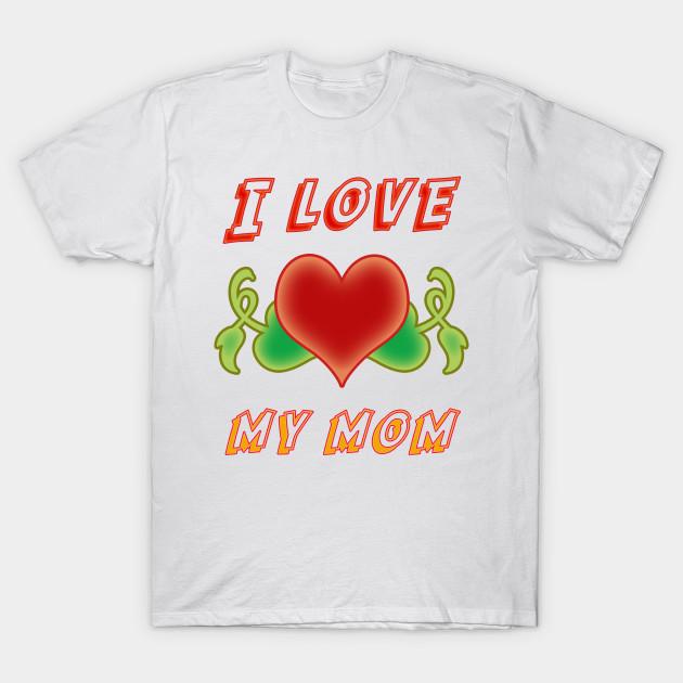 I love my mom by starmax