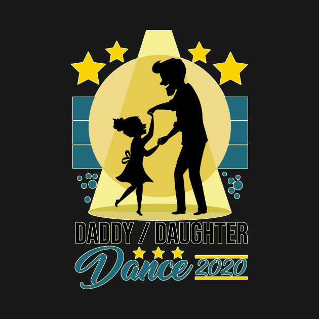 Father And Daughter Dance Design - Daddy Daughter Dance 2020