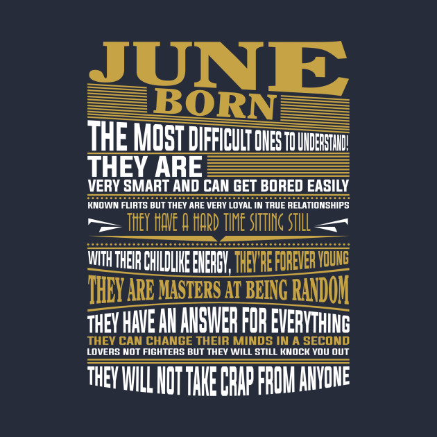 1a9582f0 June Born in June T Shirts for mens & womens - June Born - T-Shirt ...