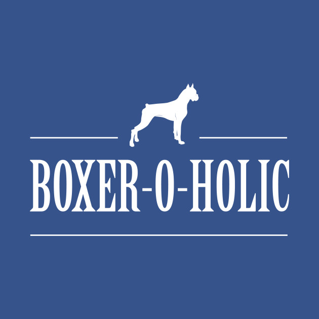 Boxer-o-holic