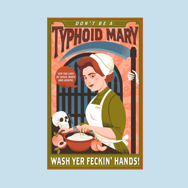 Don't Be A Typhoid Mary
