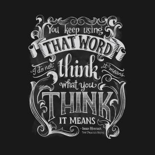 Princess Bride Quotes Princess Bride Quotes T Shirts | TeePublic Princess Bride Quotes