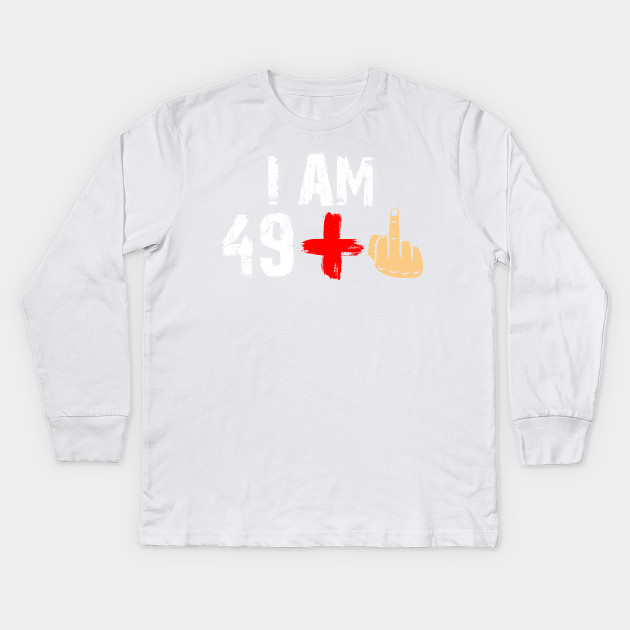 50th Birthday Gift Ideas Funny T Shirt For Men And Women Kids Long Sleeve