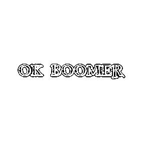 Autocollants Ok Boomers Page 4 Teepublic Fr