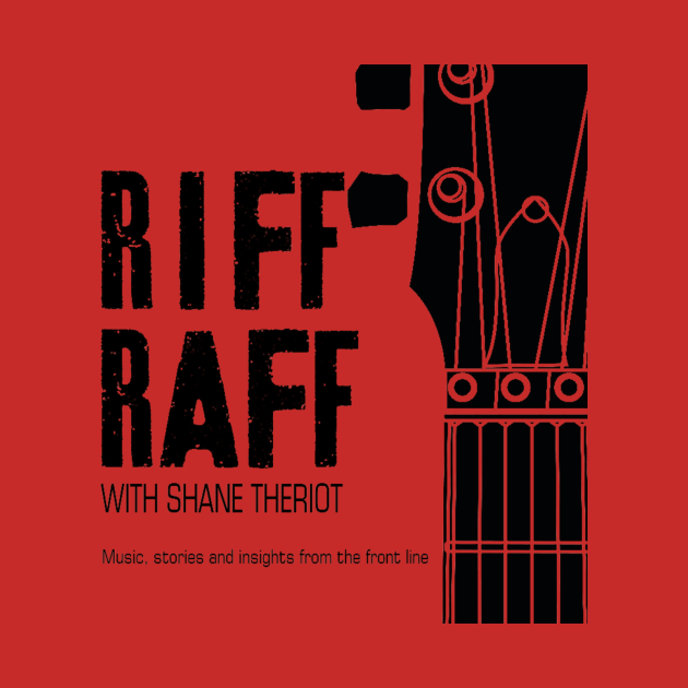 The Riff Raff w/Shane Theriot Podcast Store