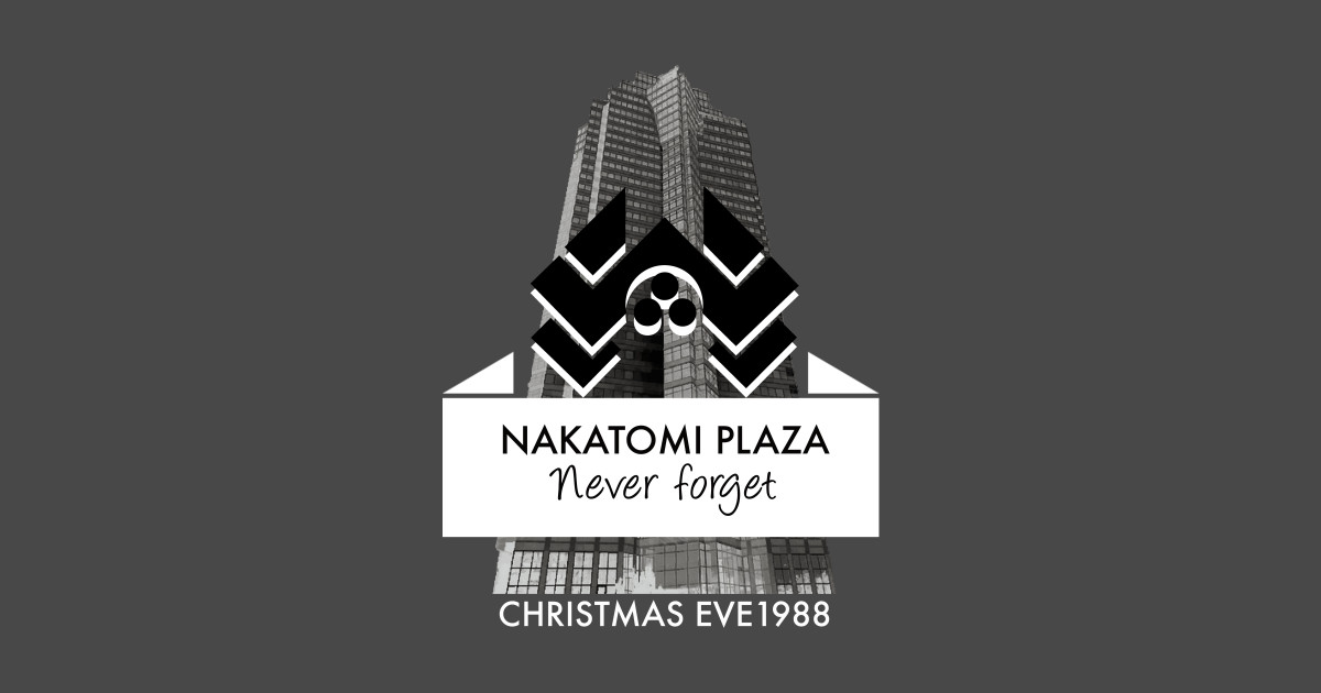 Never Forget Nakatomi Plaza Christmas Eve 1988 - Die Hard - T-Shirt ...