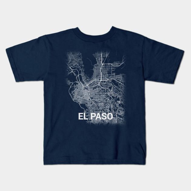 El Paso Texas TX City Map - El Paso - Kids T-Shirt | TeePublic City Map Of El Paso Texas on