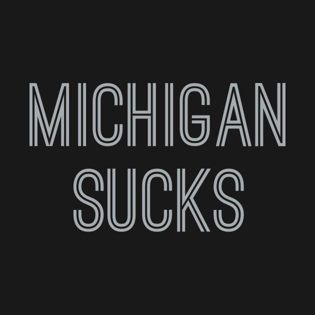 Michigan Sucks (Silver Text)