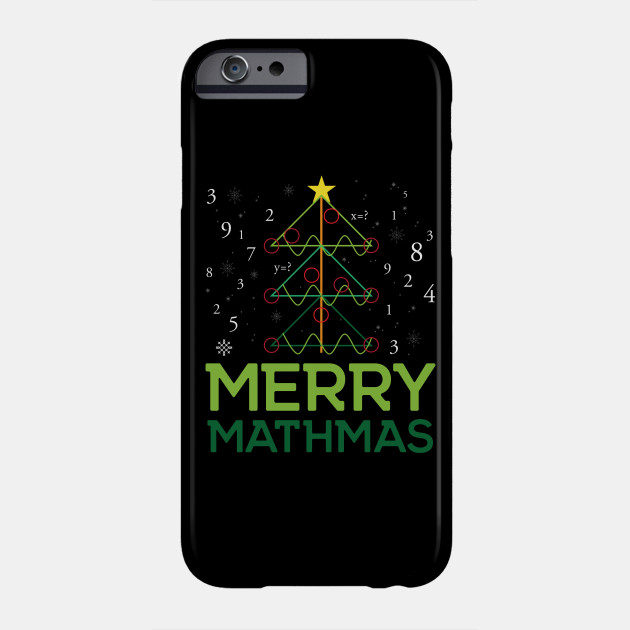 Merry Mathmas - Math Christmas Tree - Funny Christmas Shirt Phone Case