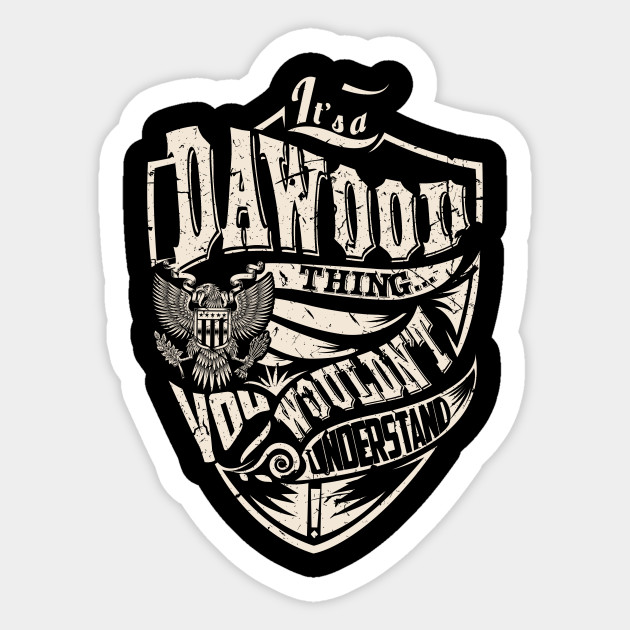 Its A DAWOOD Thing Sticker