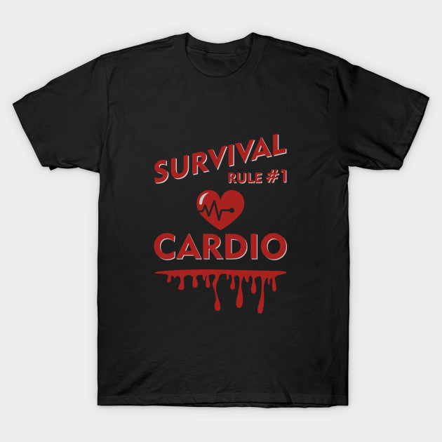 Zombieland Survival Rule 1 Cardio Zombieland Movie T Shirt