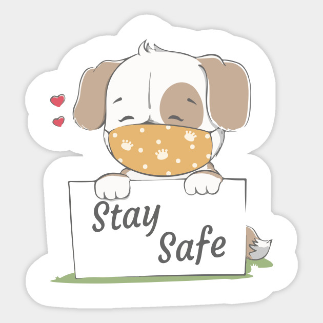 Stay Safe Message With Cute Dog Wearing Face Mask Cartoon Hand