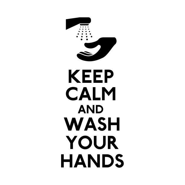 Keep Calm and Wash Your Hands Coronavirus