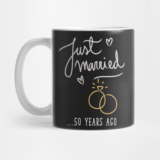 just married 50 years ago marriage t shirt marriage mug teepublic