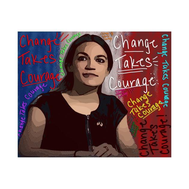 Ocasio Change Takes Courage