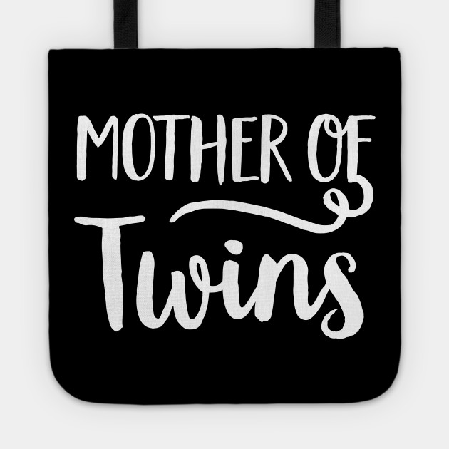 Mother Of Twins