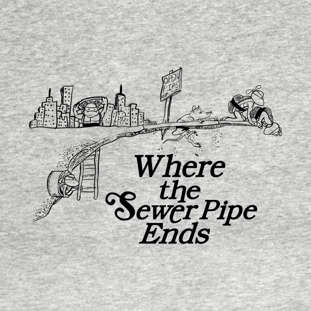 Where the Sewer Pipe Ends