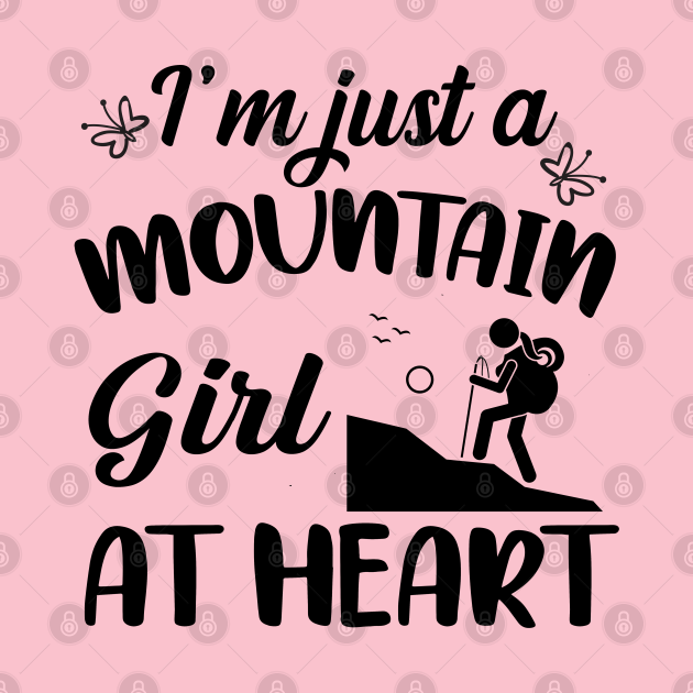 Just A Mountain Girl At Heart