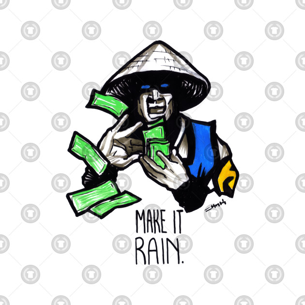 Make it Rain Raiden