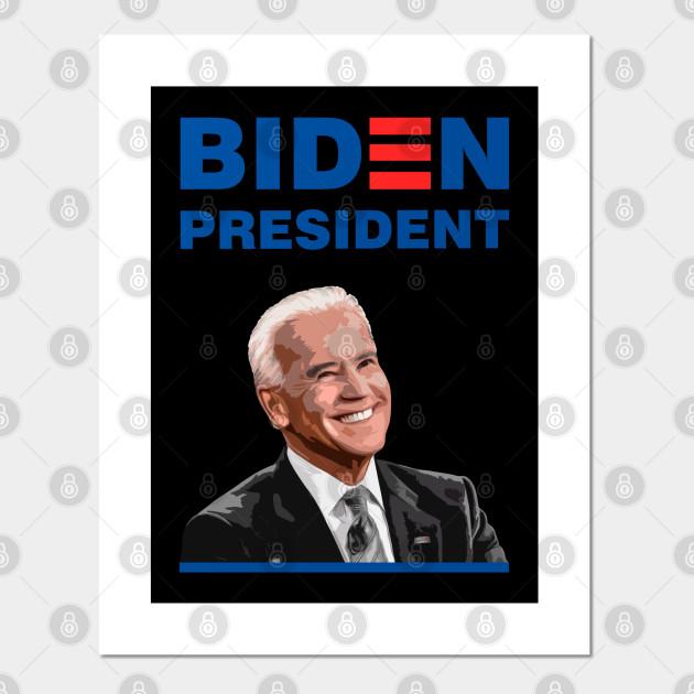 Joe Biden For President In 2020 Joe Biden 2020 Poster Und Kunst Teepublic De