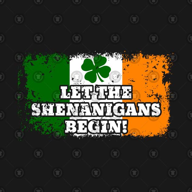 Let The Shenanigans Begin! St. Patricks Day