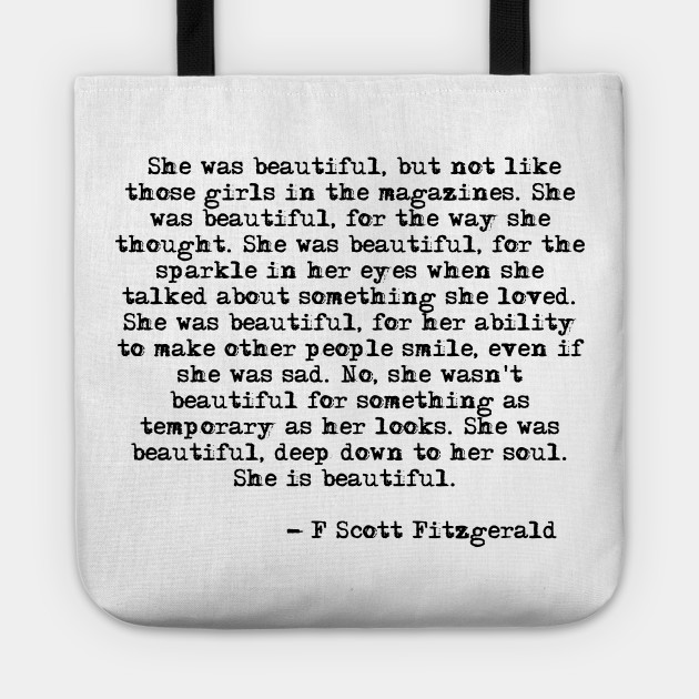 She Was Beautiful Fitzgerald Quote F Scott Fitzgerald Tote