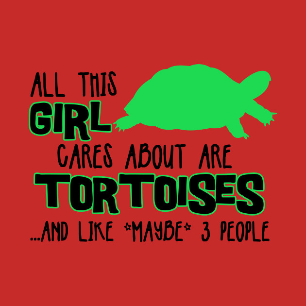 All this GIRL cares about are TORTOISES