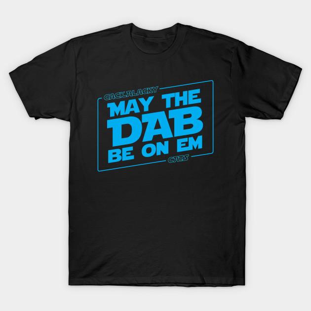 Relatively May the dab be on em - Cam Newton - T-Shirt | TeePublic EV63