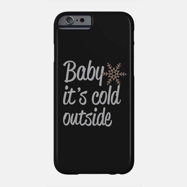 huge discount 81117 d3003 Baby It's Cold Outside