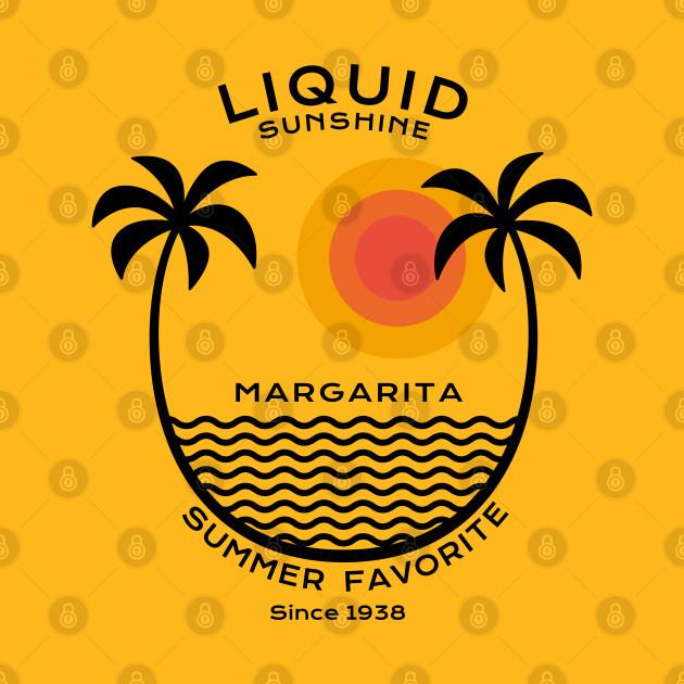 Liquid sunshine - Margarita since 1938