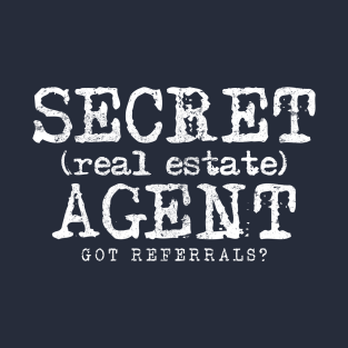 55861585a Funny Realtor Design (Secret Agent) T-Shirt