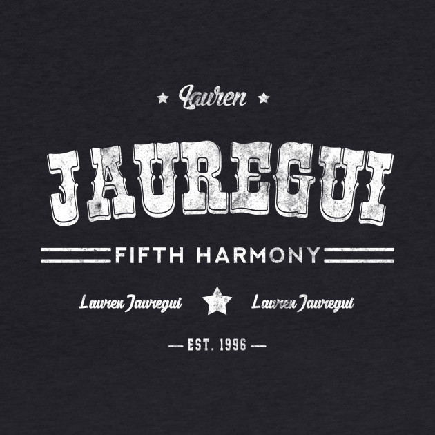 fifth harmony t shirt lauren jauregui shirt