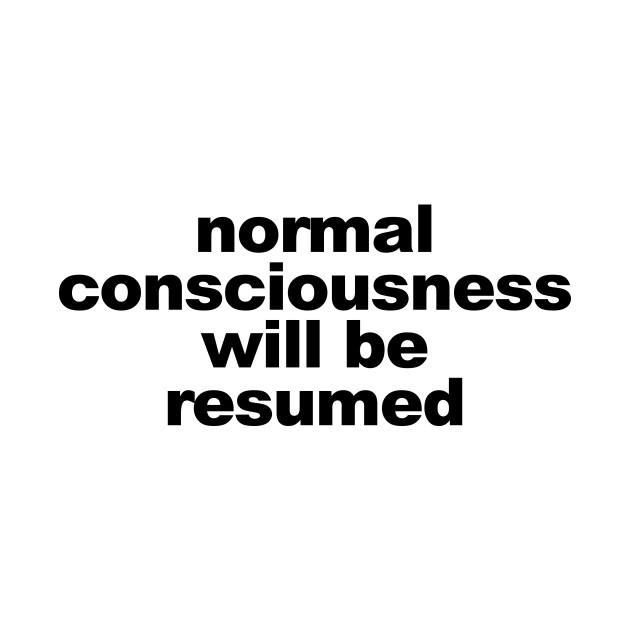Normal Consciousness Will Be Resumed - Lucifer - T-Shirt | TeePublic
