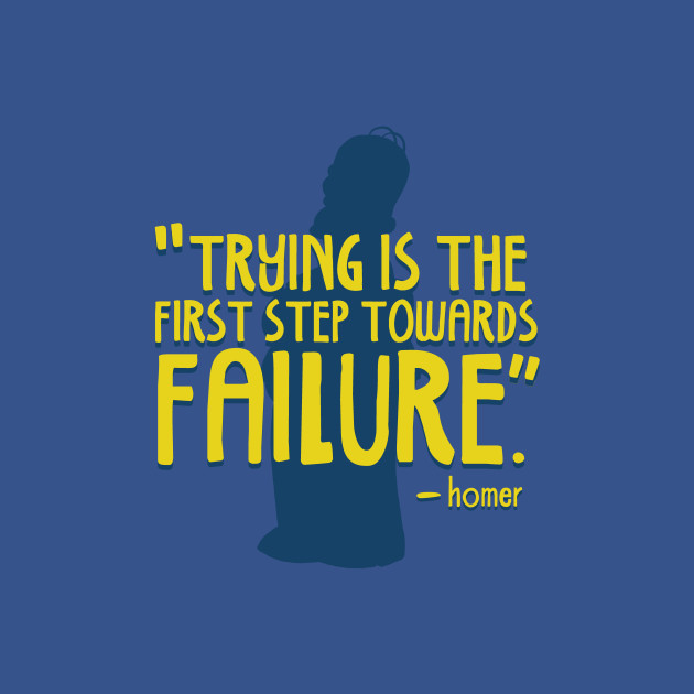 Trying is the First Step