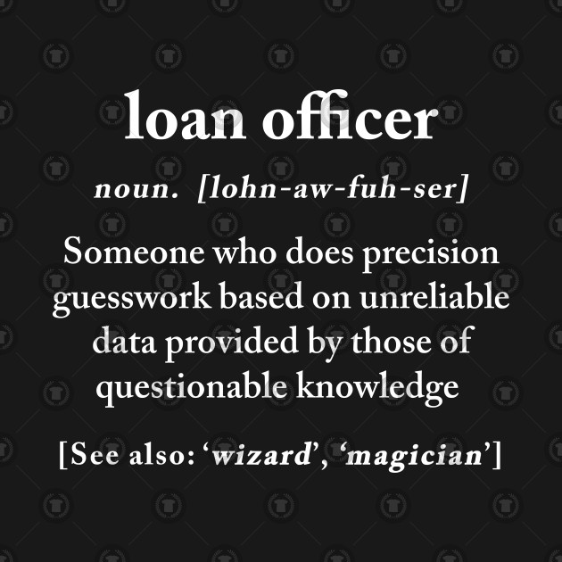 Loan Officer Definition Meaning Funny Humor Gift - Loan Officer Definition Meaning Funny Humor ...