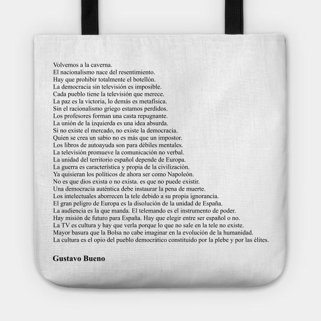 Gustavo Bueno Frases