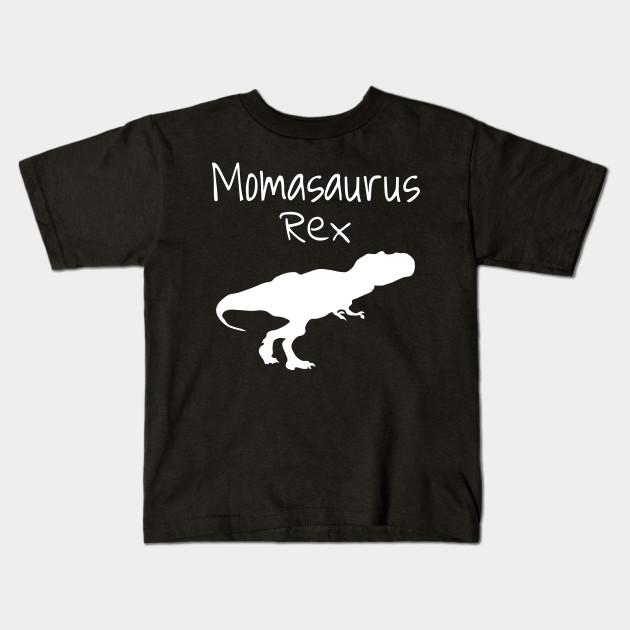 Momasaurus Dinosaur Rex Birthday For Mom Gift Kids T Shirt